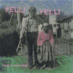 Yelli Yelli - Terre de mon poème