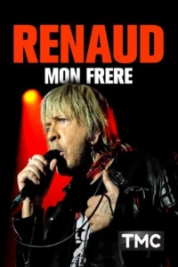 Renaud, mon frère