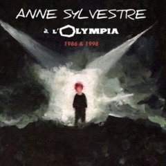 Anne Sylvestre - A l'Olympia 1986-1998 (Live)