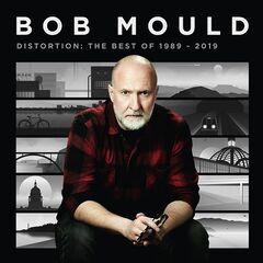 Bob Mould – Distortion: The Best Of 1989-2019