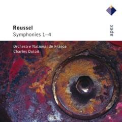 Charles Dutoit - Roussel : Symphonies Nos 1 - 4