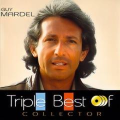 Guy Mardel - Triple best of