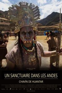 Un sanctuaire dans les Andes – Chavín de Huántar