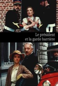 Le président et la garde barrière