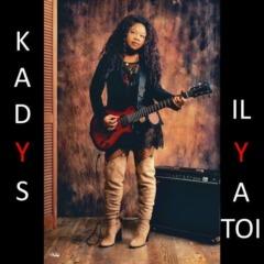 Kadys - Il y a toi