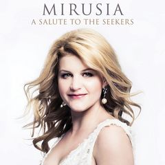 Mirusia – A Salute To The Seekers