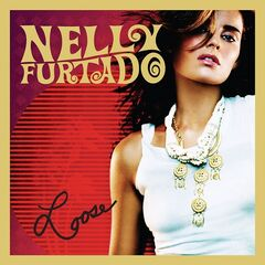 Nelly Furtado – Loose (Expanded Edition)