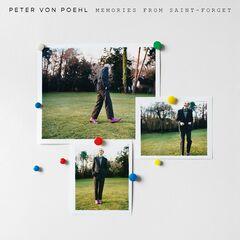 Peter Von Poehl – Memories from Saint-Forget