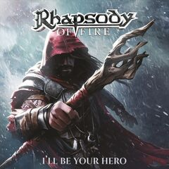 Rhapsody of Fire – I'll Be Your Hero