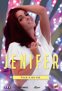 Jenifer : Face à ma vie