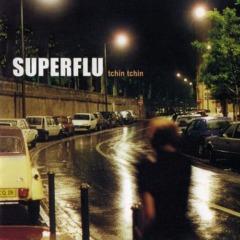Superflu - Tchin Tchin