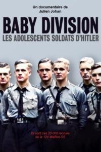 Baby Division : les adolescents soldats d'Hitler