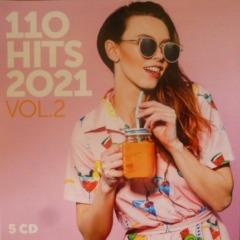 Various Artists – 110 HITS 2021 VOL 2