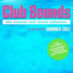 Various Artists – Club Sounds Summer 2021