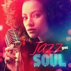 Various Artists – Jazz Got Soul (2021)
