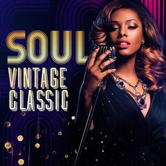 Various Artists – Soul: Vintage Classics (2021)