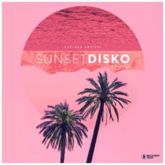 Various Artists – Sunset Disko, Vol. 1 (2021)