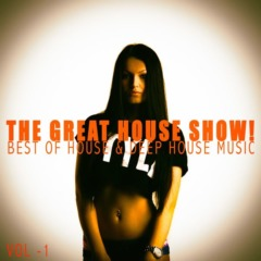 Various Artists – The Great House Show!, Vol. 1 (2021)