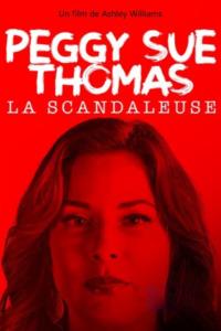 Peggy Sue Thomas, la scandaleuse