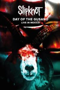Slipknot – Day of the Gusano