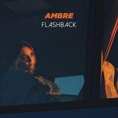 Ambre – Flashback