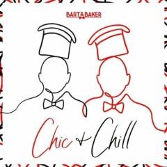 Bart & Baker - Chic & Chill