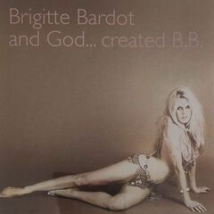 Brigitte Bardot – Brigitte Bardot and God… Created B.B.