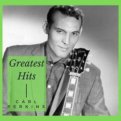 Carl Perkins – Greatest Hits