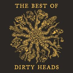 Dirty Heads – The Best Of Dirty Heads
