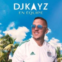 DJ Kayz - En équipe