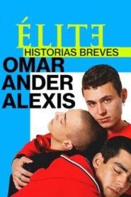 Élite : Histoires courtes – Omar Ander Alexis