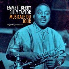 Emmett Berry & Billy Taylor – Musicale Du Jour