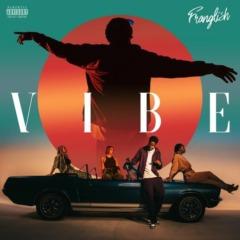 Franglish - Vibe
