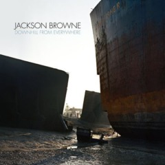 Jackson Browne - Downhill From Everywhere