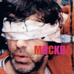 Jean-Louis Murat – Mockba / Moscou (Version Remasterisée) (2021)