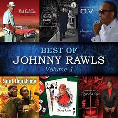 Johnny Rawls – Best of Johnny Rawls, Vol. 1