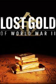 L'or perdu de la Seconde Guerre mondiale