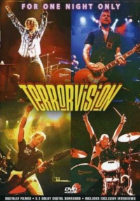 Terrorvision – For One Night Only