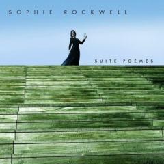 Sophie Rockwell - Suite poèmes