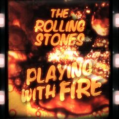 The Rolling Stones – Playing With Fire