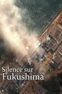 Silence sur Fukushima