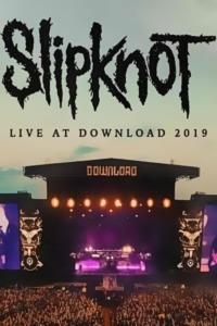 Slipknot – Live at Download