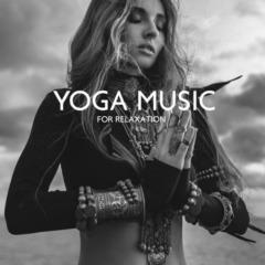 Yin Yoga Academy - Yoga Music for Relaxation