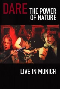 Dare – The Power of Nature : Live in Munich