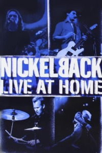 Nickelback – Live at Home