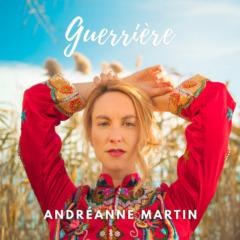 Andréanne Martin - Guerrière
