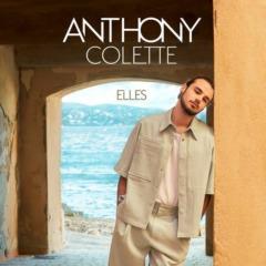 Anthony Colette - Elles