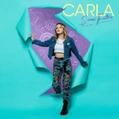 CARLA - Sans filtre