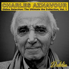 Charles Aznavour – Oldies Selection: The Ultimate the Collection, Vol. 1