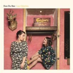 Duo Du Bas - Les géantes